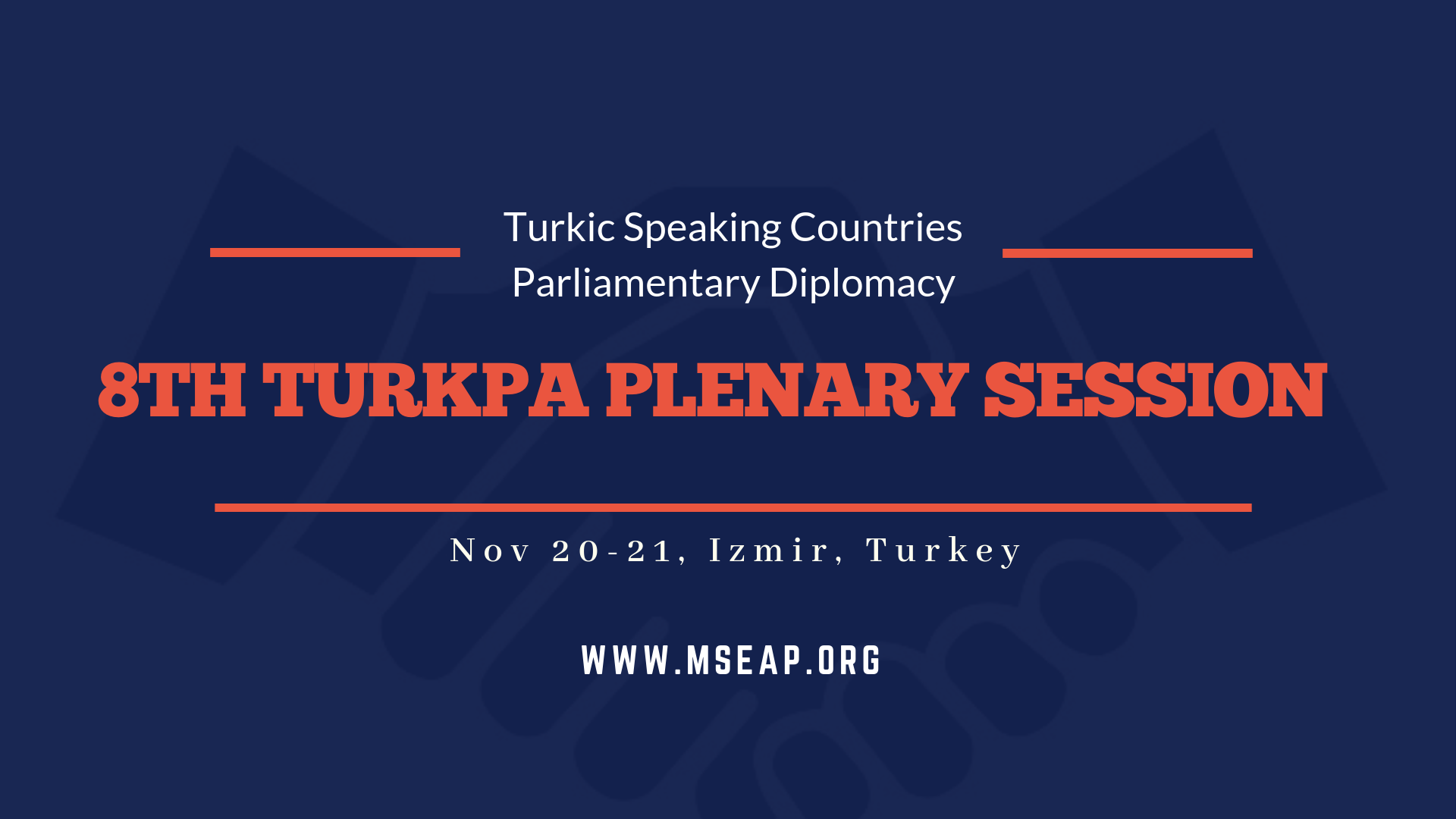 8th TURKPA plenary session held on November 20-21 in Izmir, Turkey