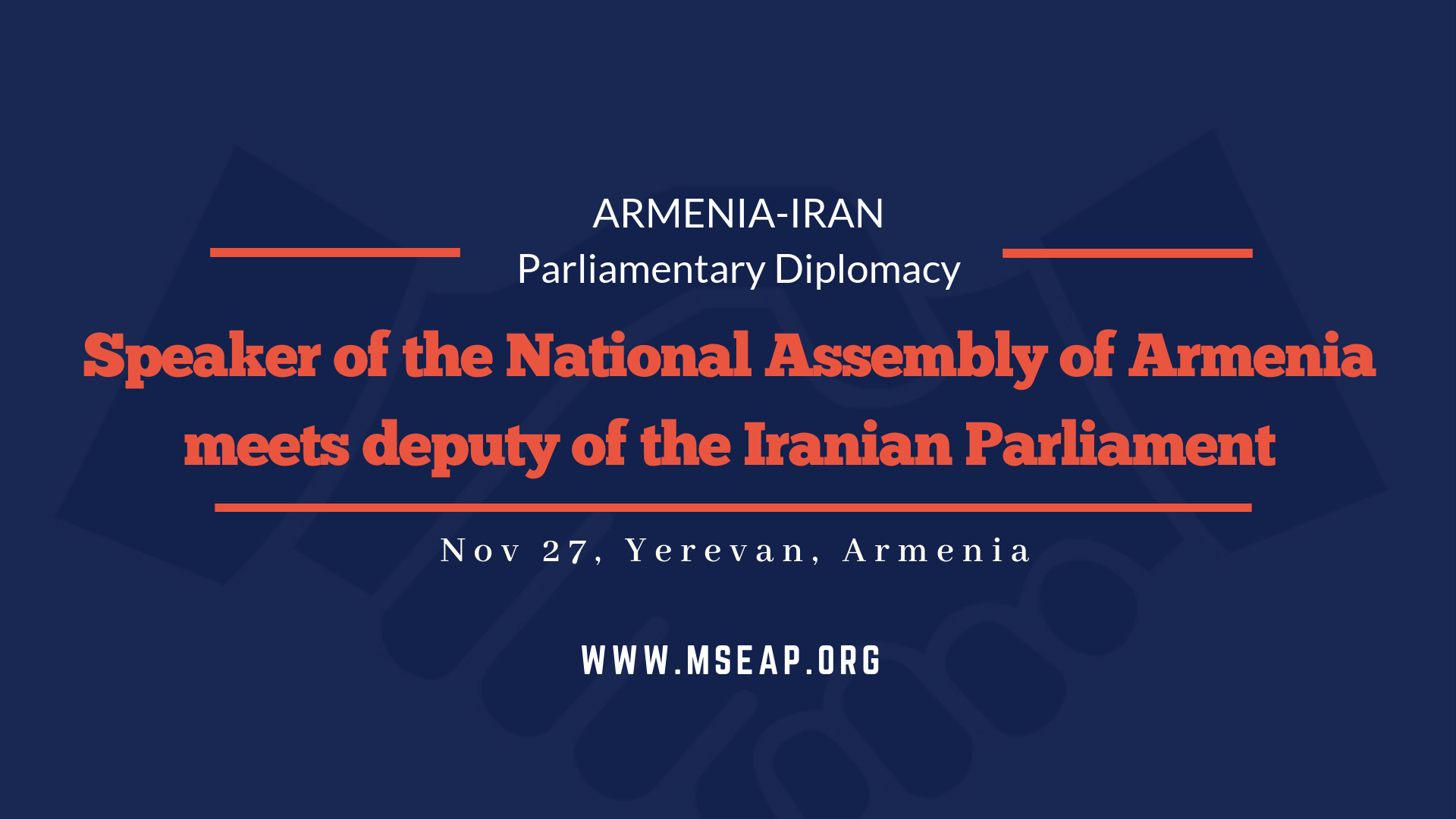 Speaker of the Armenian National Assembly meets MP of the Iranian Islamic Consultative Assembly