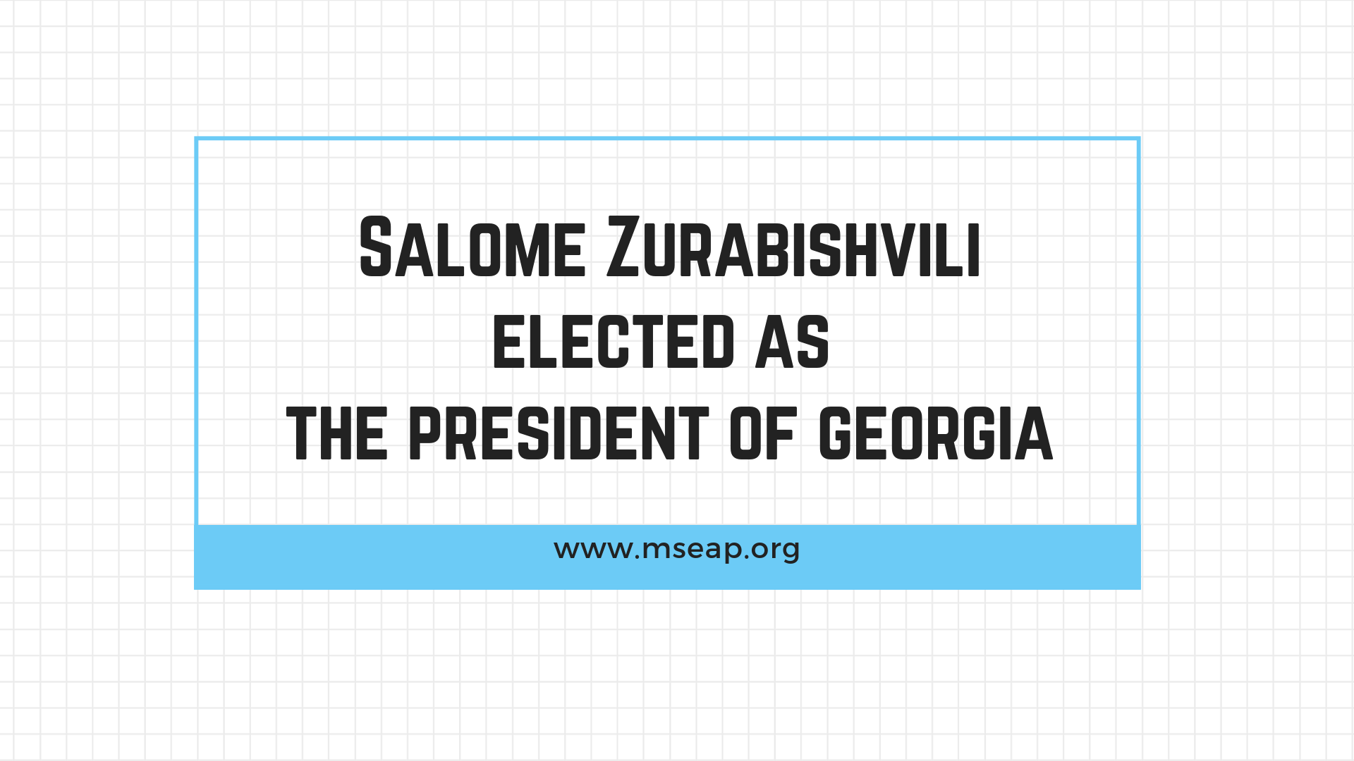 Salome Zurabishvili wins the second presidential election of Georgia