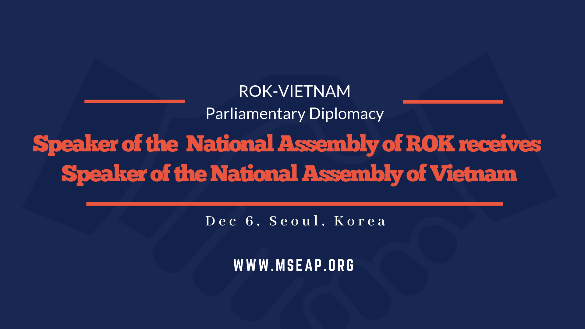 Speaker of the National Assembly of ROK receives the speaker of the National Assembly of Vietnam