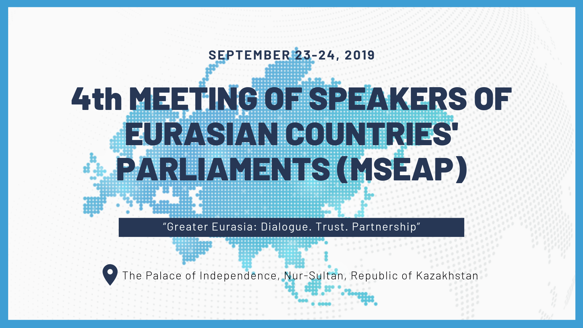 4th Meeting of Speakers of Eurasian Countries' Parliaments