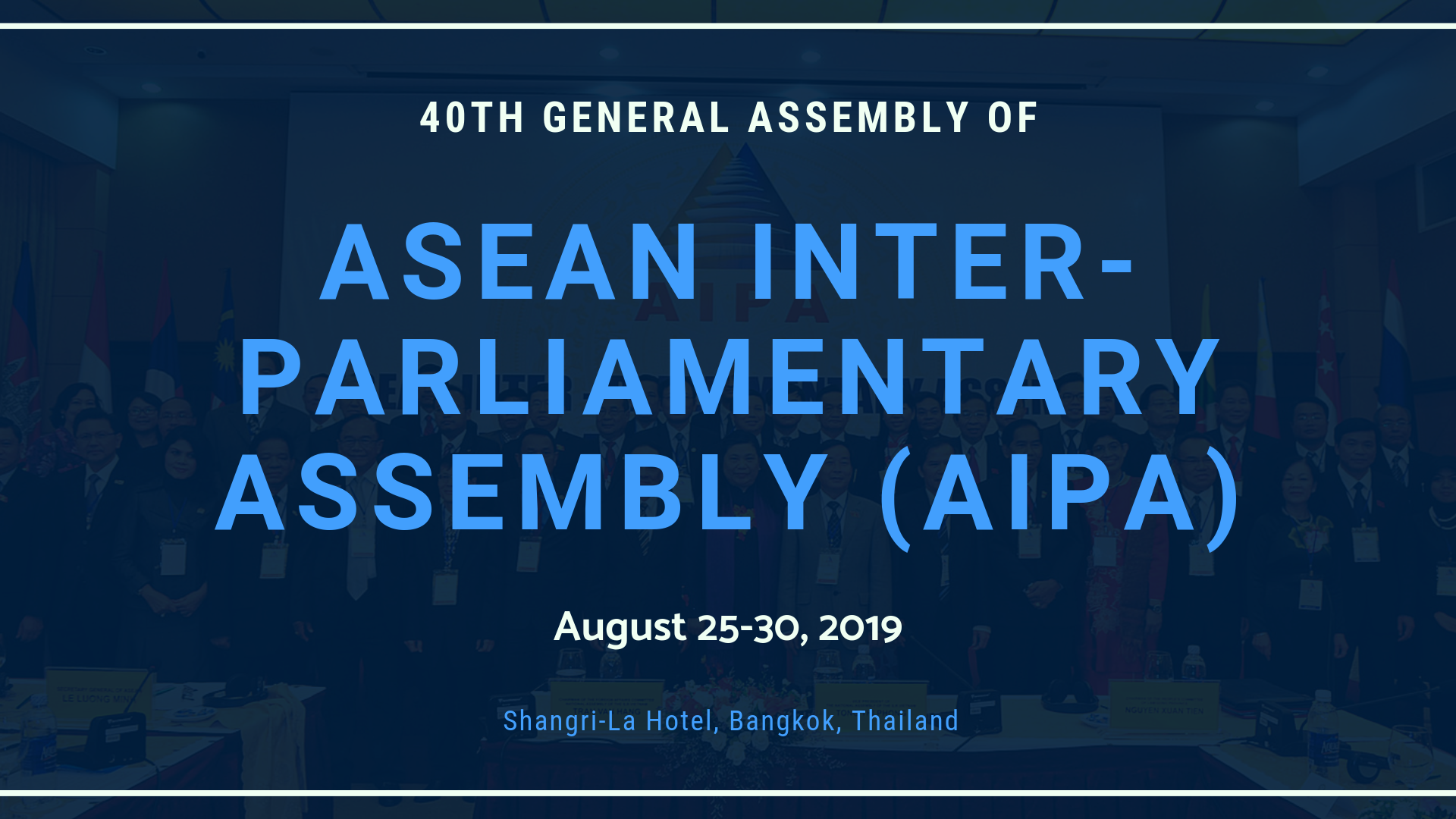 40th General Assembly of the Asian Inter-Parliamentary Assembly (AIPA)