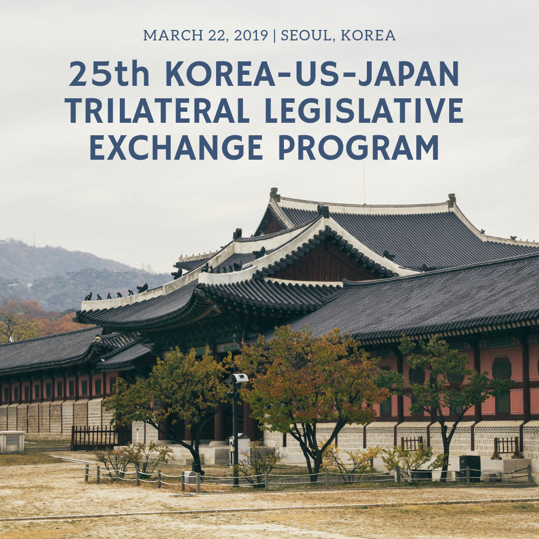 25th Korea-US-Japan Trilateral Legislative Exchange Program (TLEP)