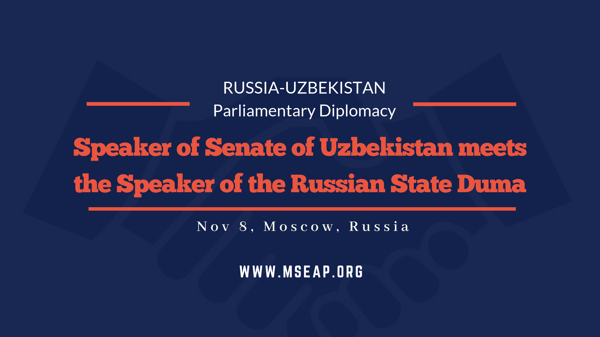 Speaker of the Senate of Uzbekistan meets the Speaker of the State Duma of Russia
