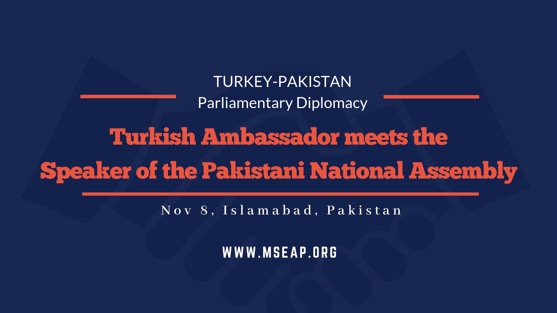 Turkish Ambassador meets the Speaker of the Pakistani National Assembly