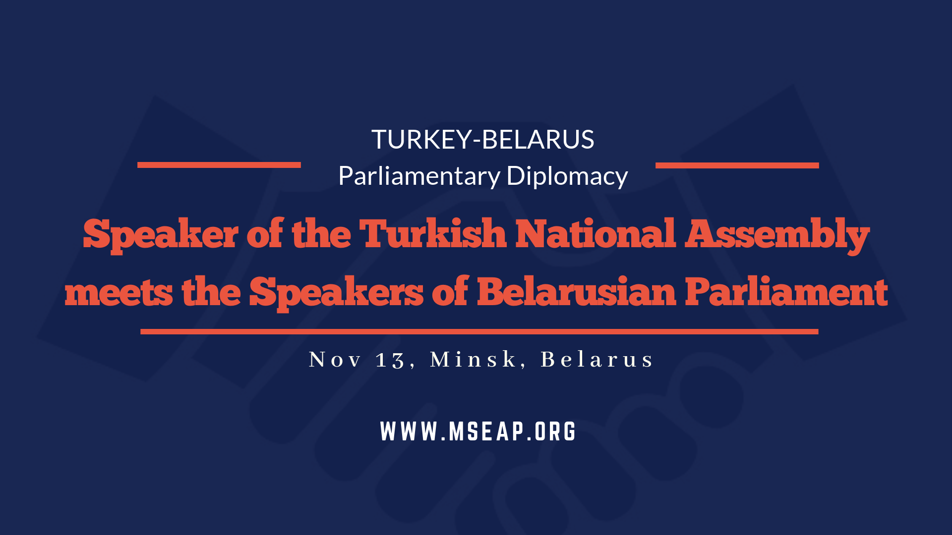 Speaker of Turkish Grand National Assembly meets the Belarusian Chairman of the National Assembly